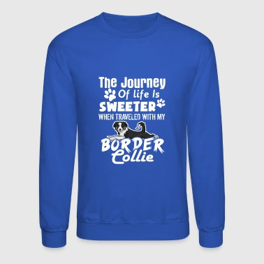 SWEETER BORDER COLLIE TEE SHIRT - Crewneck Sweatshirt