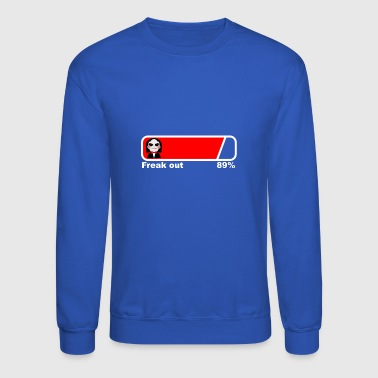 Loading Freak out 89% fun saying satire - Crewneck Sweatshirt