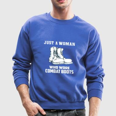 Just a Woman Who Wore Combat Boots - Crewneck Sweatshirt