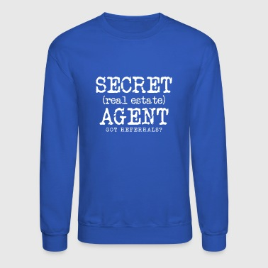 SECRET REAL ESTATE AGENT - Crewneck Sweatshirt