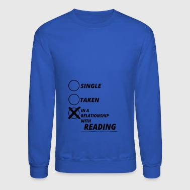 relationship single taken READING - Crewneck Sweatshirt