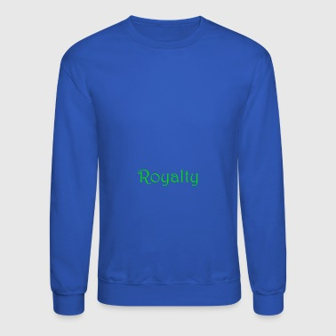 Royalty - Crewneck Sweatshirt