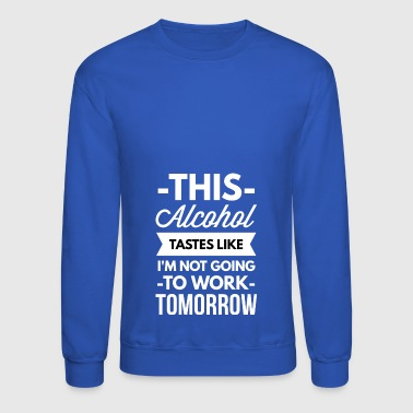 This Alcohol - Crewneck Sweatshirt