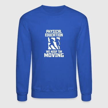 Education Culture physical education - Crewneck Sweatshirt