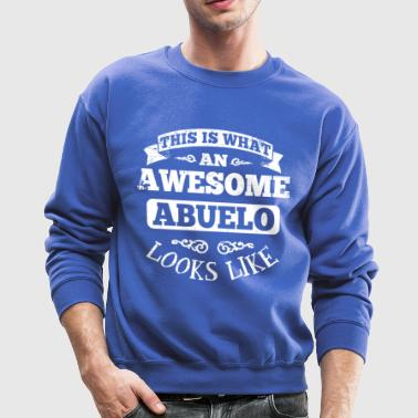 Awesome Abuelo Looks Like - Crewneck Sweatshirt