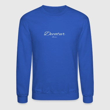 Illinois Decatur US DESIGN EDITION - Crewneck Sweatshirt