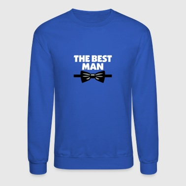 Best Man The Best Man - Crewneck Sweatshirt