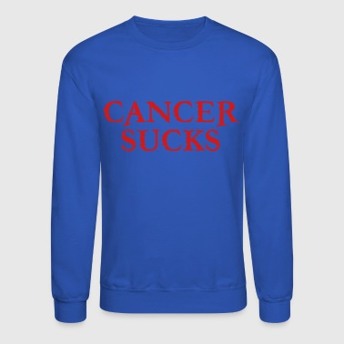 Cancer SUCKS - Crewneck Sweatshirt
