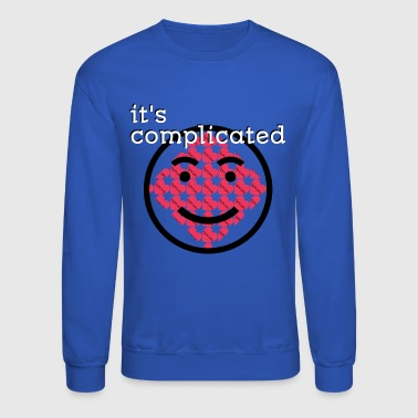 It's Complicated - Crewneck Sweatshirt