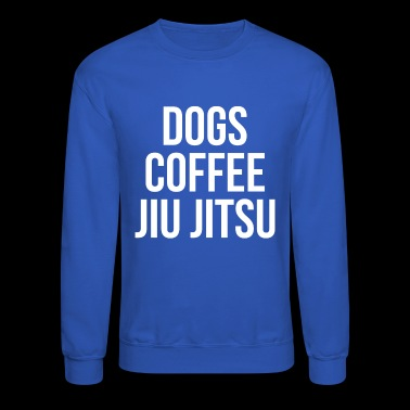 Dog Coffee Jiu Jitsu - Crewneck Sweatshirt