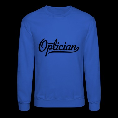 optician - Crewneck Sweatshirt