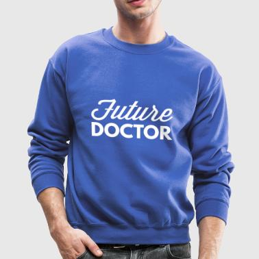 Future Doctor - Crewneck Sweatshirt