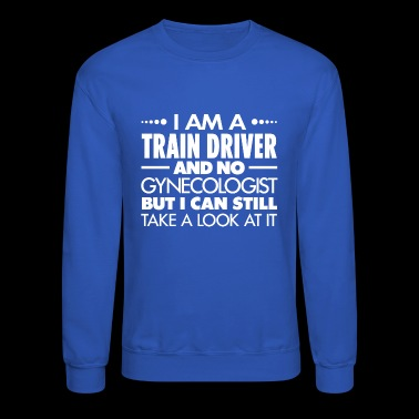 TRAIN DRIVER - Gynecologist - Crewneck Sweatshirt