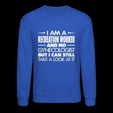 RECREATION WORKER - Gynecologist - Crewneck Sweatshirt