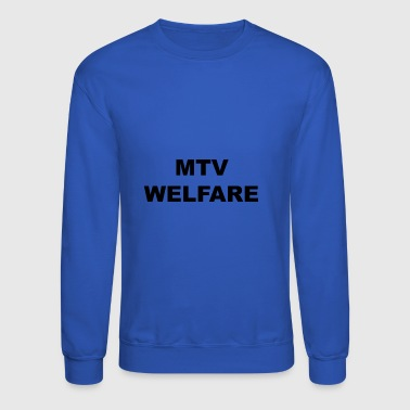 MTV Welfare - Crewneck Sweatshirt
