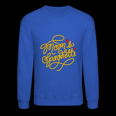 Mom's Spaghetti - Mom loves Spaghetti - Crewneck Sweatshirt