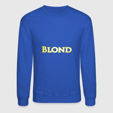 Blond - Crewneck Sweatshirt