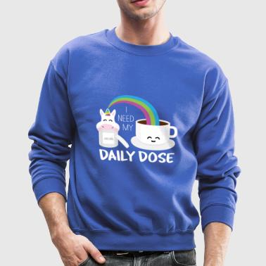 i need my daily dose - Crewneck Sweatshirt