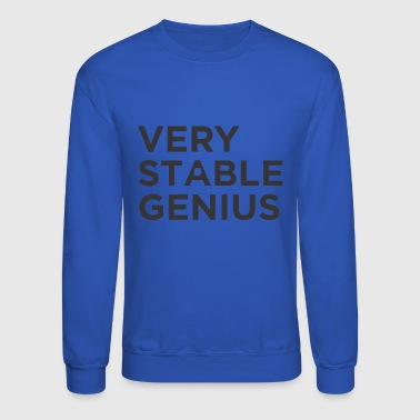 Stable Genius - Crewneck Sweatshirt