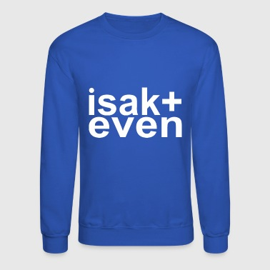 Isak + even - Crewneck Sweatshirt