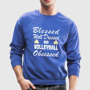 Volleyball Love Shirt/Hoodie-Blessed&Obsessed Gift - Crewneck Sweatshirt