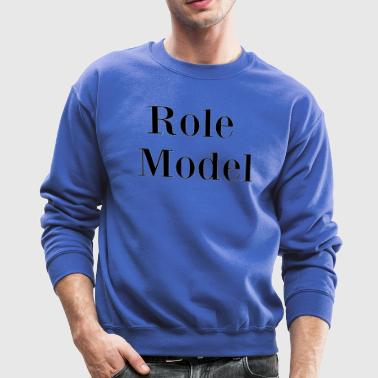 Role Model - Crewneck Sweatshirt