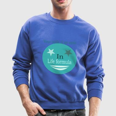 life quote - Crewneck Sweatshirt