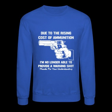 Cost Of Ammunition2 - Crewneck Sweatshirt