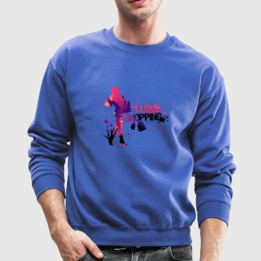 I love shopping - Crewneck Sweatshirt