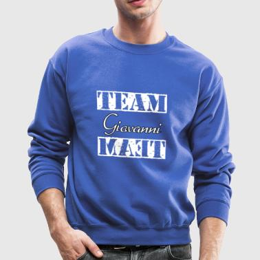 Team Giovanni - Crewneck Sweatshirt