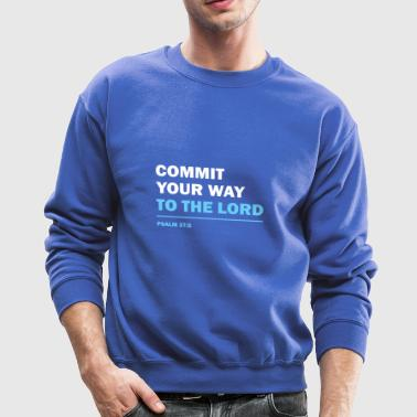 Psalm 37:5 Commit your way to the Lord,Christian - Crewneck Sweatshirt