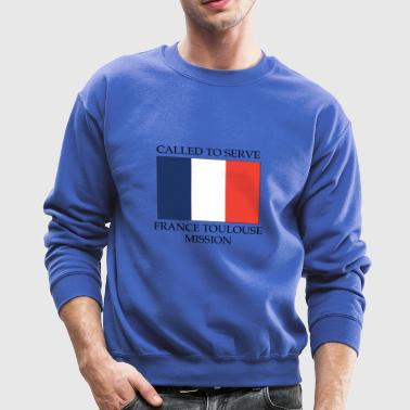 France Toulouse LDS Mission Called to Serve Flag - Crewneck Sweatshirt