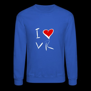 I Love VR - Crewneck Sweatshirt