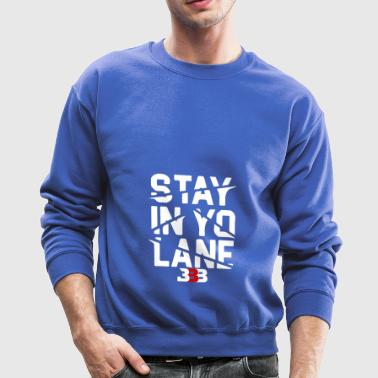 BBB Big Baller Brand Stay In Yo Lane - Crewneck Sweatshirt