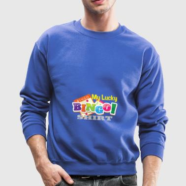 My Lucky Bingo Shirt Bingo player gift - Crewneck Sweatshirt