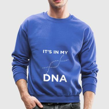 Nurse It s in my DNA Doctor T Shirt Gift - Crewneck Sweatshirt