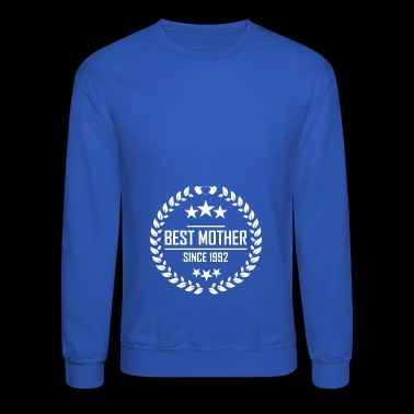 Best mother since 1992 - Crewneck Sweatshirt