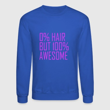 100Percent Awesome Bald Head Alopecia - Crewneck Sweatshirt
