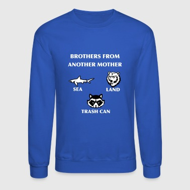 Brothers From Another Mother Print Design New Art - Crewneck Sweatshirt