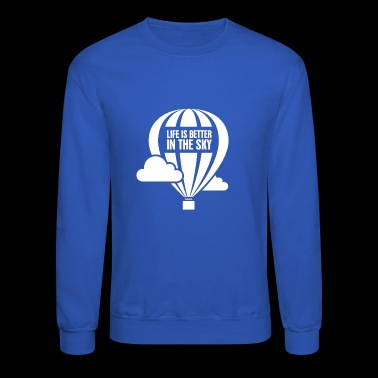 In The Sky | Hot Air Balloon Graphic - Crewneck Sweatshirt