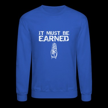 Boy Scout It Must Be Earned - Crewneck Sweatshirt