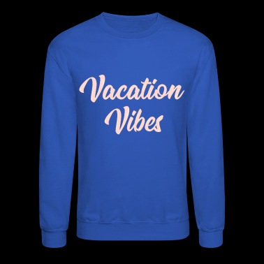Vacation Vibes - Rose Gold - Crewneck Sweatshirt
