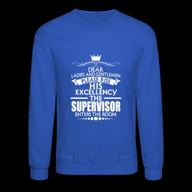 SUPERVISOR - EXCELLENCY - Crewneck Sweatshirt