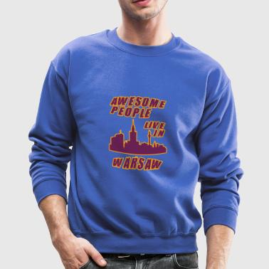 Warsaw Awesome people live in - Crewneck Sweatshirt