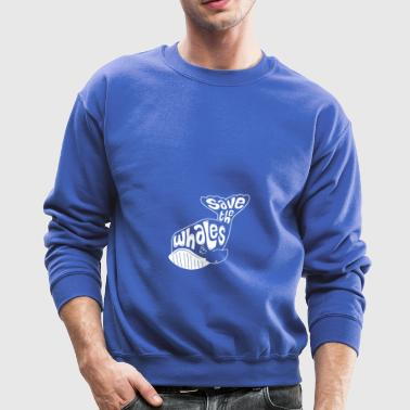 Tail Save the Whales - Crewneck Sweatshirt