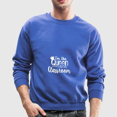 Queen of Classroom - Crewneck Sweatshirt
