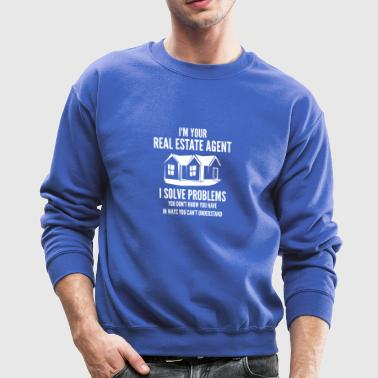 New Design I m Your Real Estate Agent - Crewneck Sweatshirt