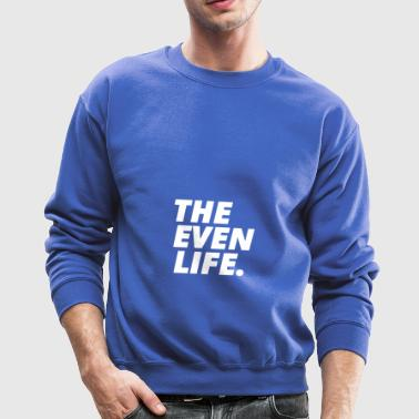 THE EVEN LIFE - Crewneck Sweatshirt