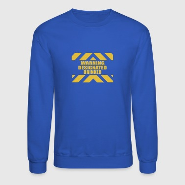 Designated Drinker - Crewneck Sweatshirt