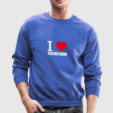 I LOVE TESTOSTERON WEISS - Crewneck Sweatshirt